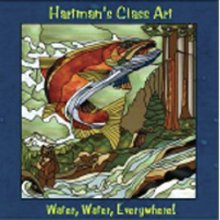 Hartman's Glass Art Water, Water, Everywhere CD