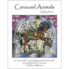 True to Life Carousel Animals Stained Glass Pattern Book