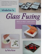 Introduction to Glass Fusing Book