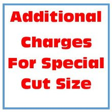 Special Size Order Additional Cut Charge